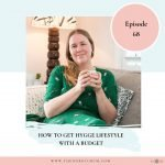How to get Hygge Lifestyle with a Budget