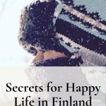 Happy life in Finland