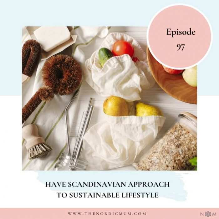 Scandinavian Approach To Sustainable Living